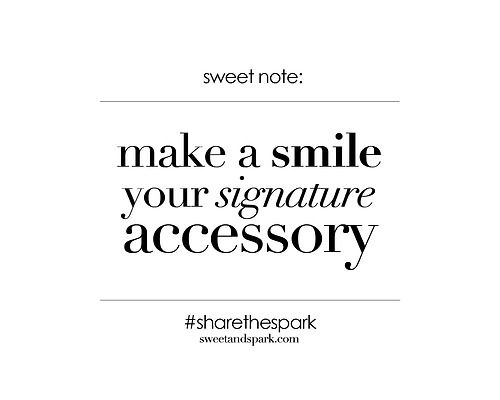 Make a smile your signature accessory