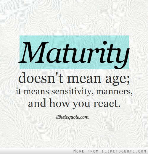 Image result for age vs maturity