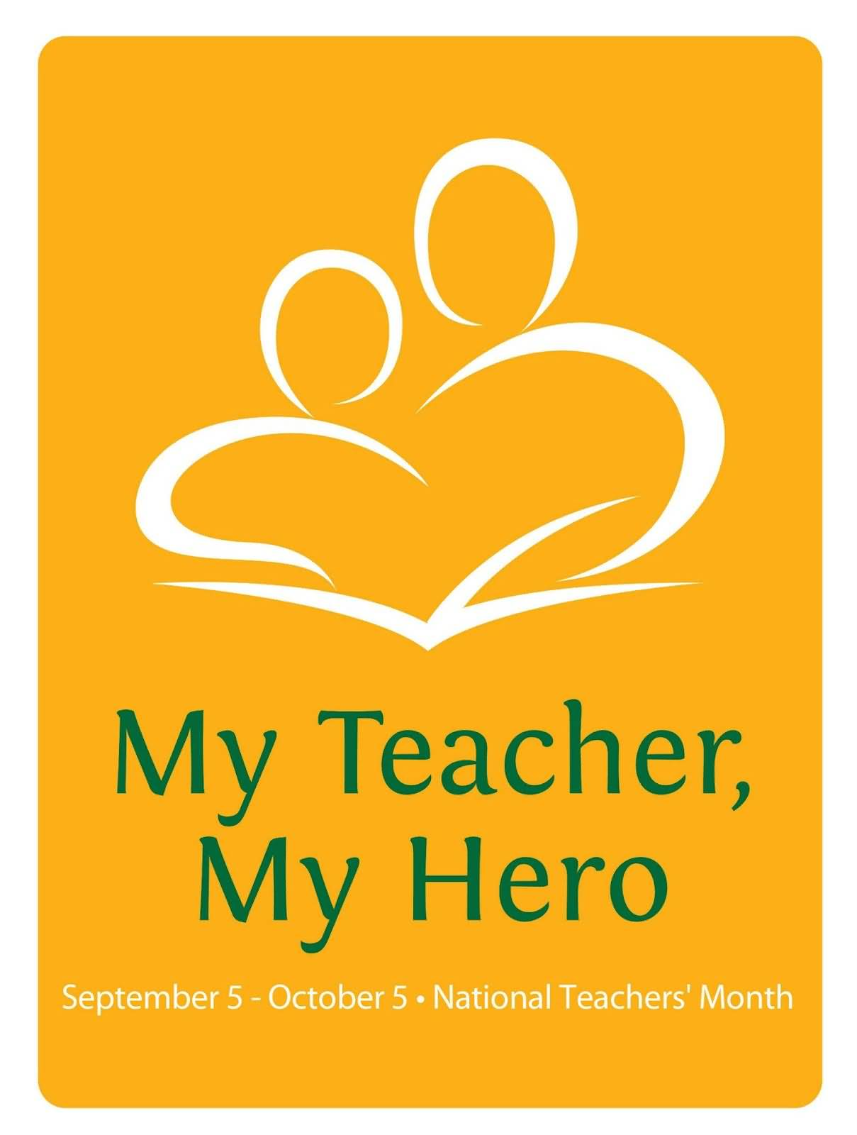 My teacher my hero world teachers day greeting card kristyandbryce Image collections