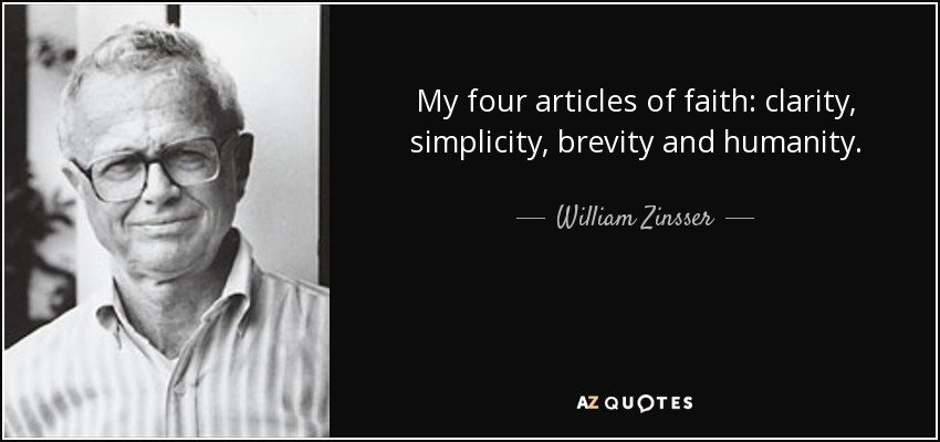 """simplicity zinsser essay On writing well summary and essay topics """"simplicity,"""" zinsser dissects the verbose letter from a college president in the 1960s."""