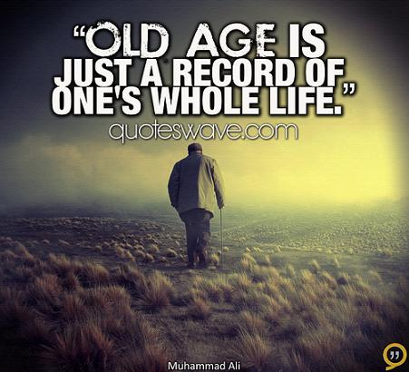 60 Best Age Quotes Sayings Awesome Old People Quotes