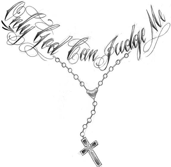 only god can judge me rosary tattoo design. Black Bedroom Furniture Sets. Home Design Ideas