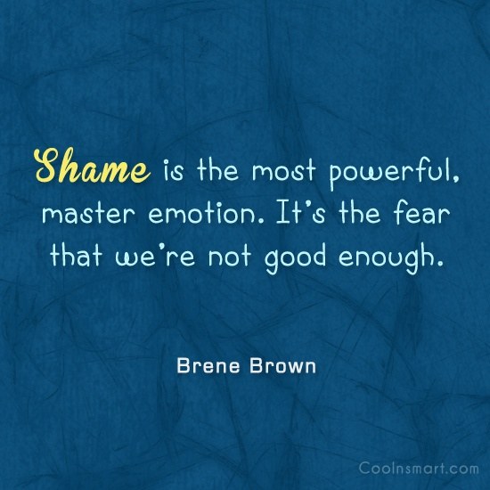 67 Top Shame Quotes & Sayings