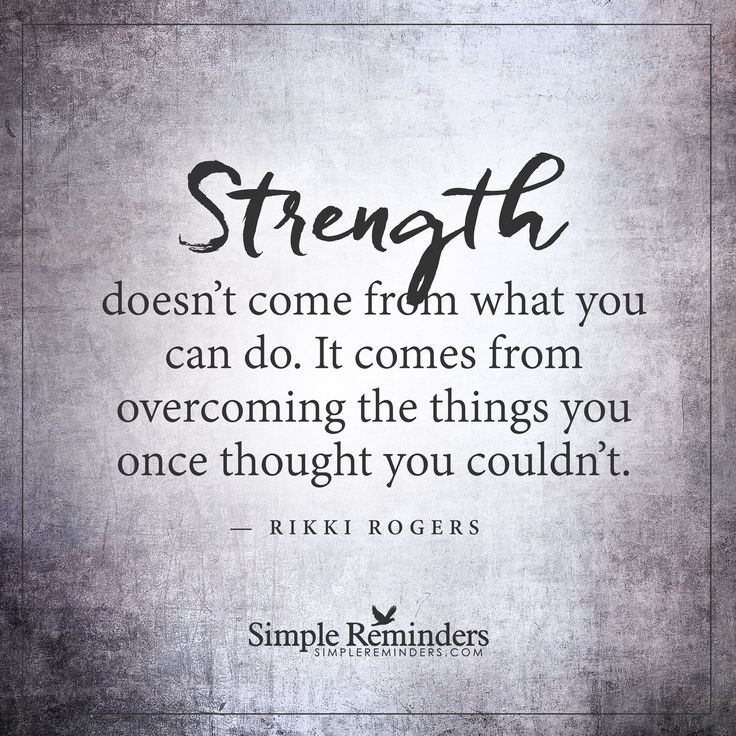 Quotes About Strength: 60 Top Strength Quotes & Sayings