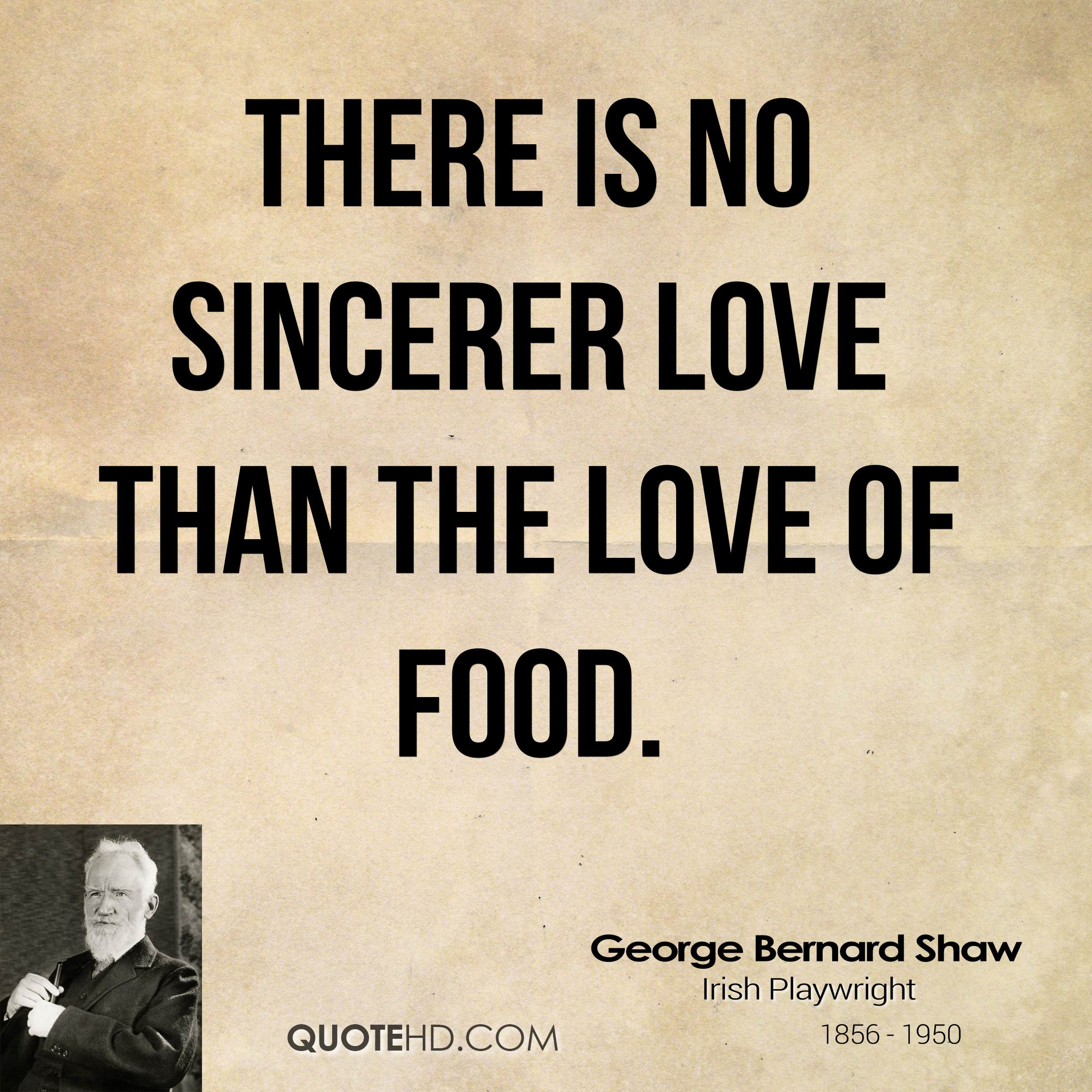 A Quote About Love 66 Top Food Quotes & Sayings