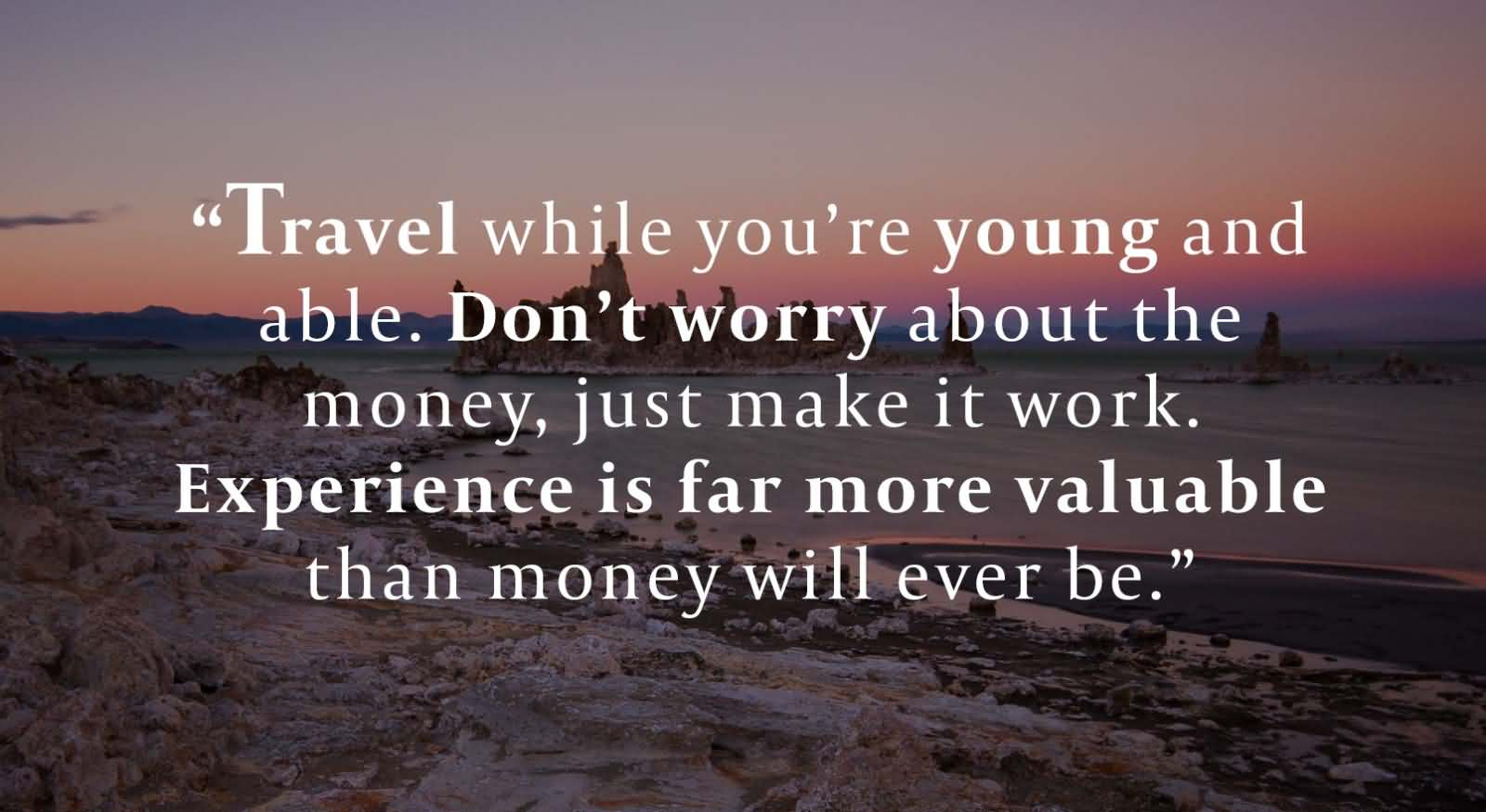 Travel Quote Of The Week: 60 Travel Quotes And Sayings