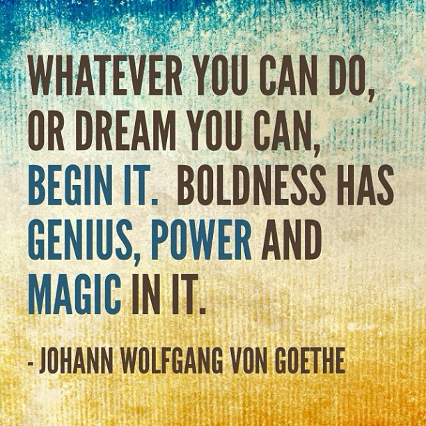 Whatever-you-can-do-or-dream-you-can-do-