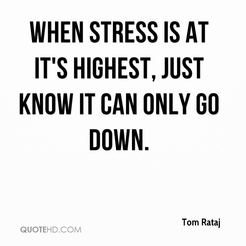 Stress Quotes 63 Top Stress Quotes & Sayings