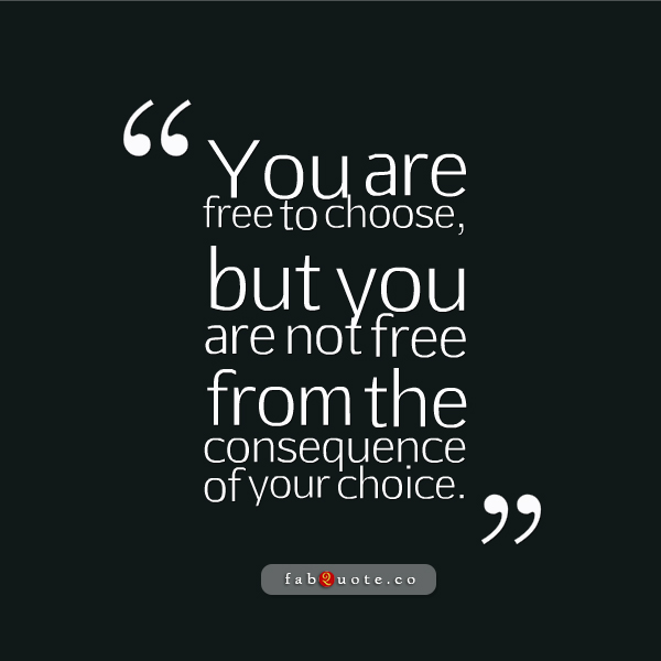 60 Best Quotes And Sayings About Choice