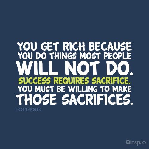 Image result for success requires sacrifice