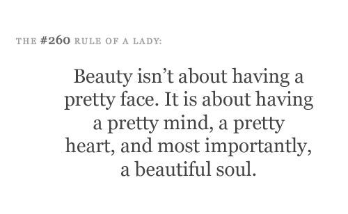Beauty Isnt About Having A Pretty Face It Is
