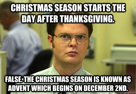 Christmas Season Starts The Day After Thanksgiving Meme