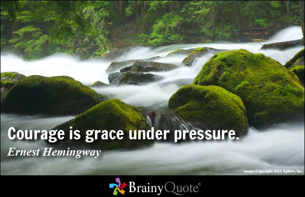 Grace Under Pressure Quote: 61 Best Quotes About Grace