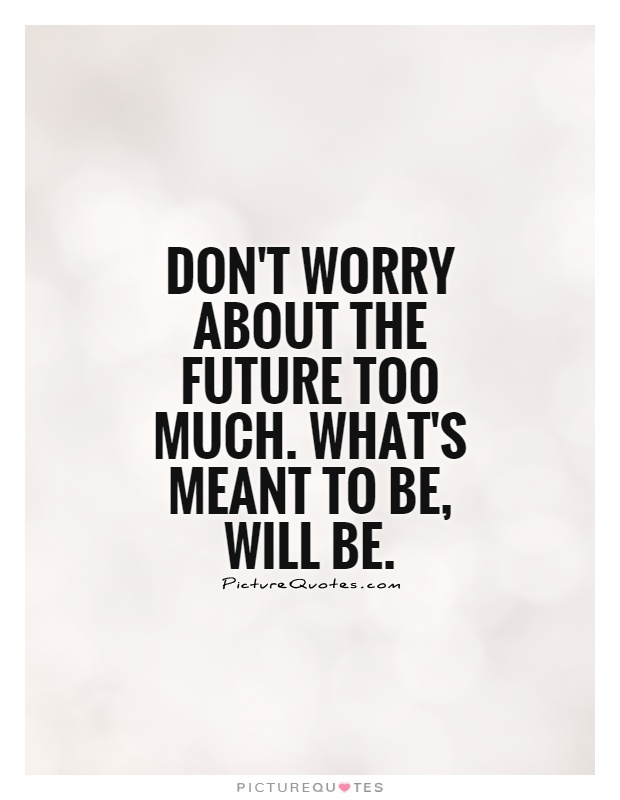 64 Top Worry Quotes And Sayings