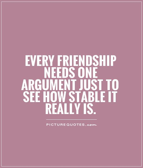 Every Friendship Needs One Argument Just To See How Le It Really Is