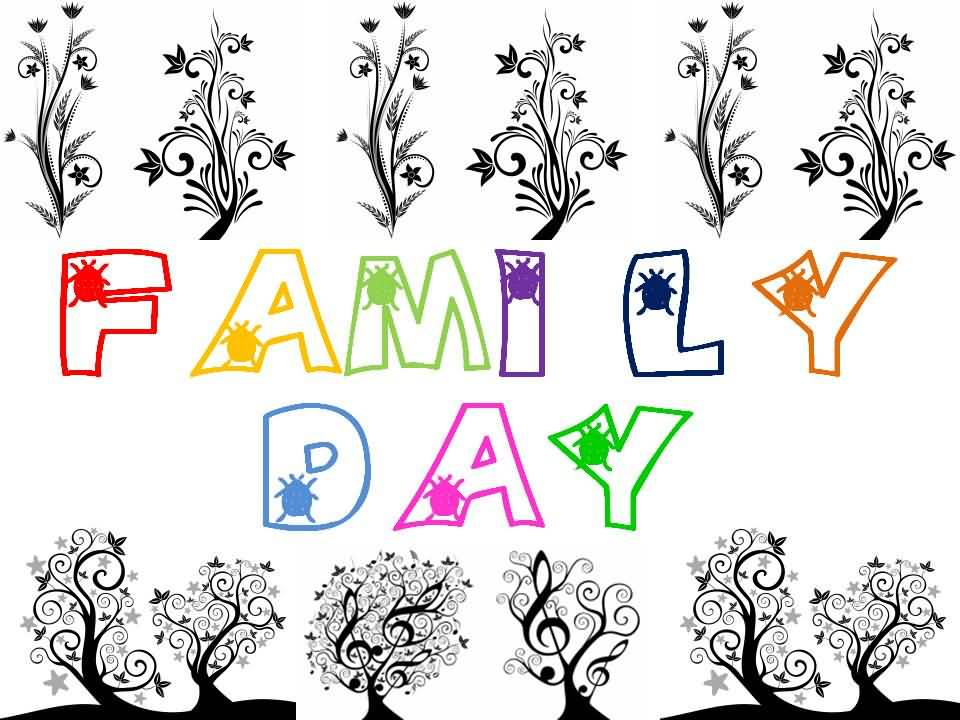 63 Amazing Family Day Greeting Pictures And Photos