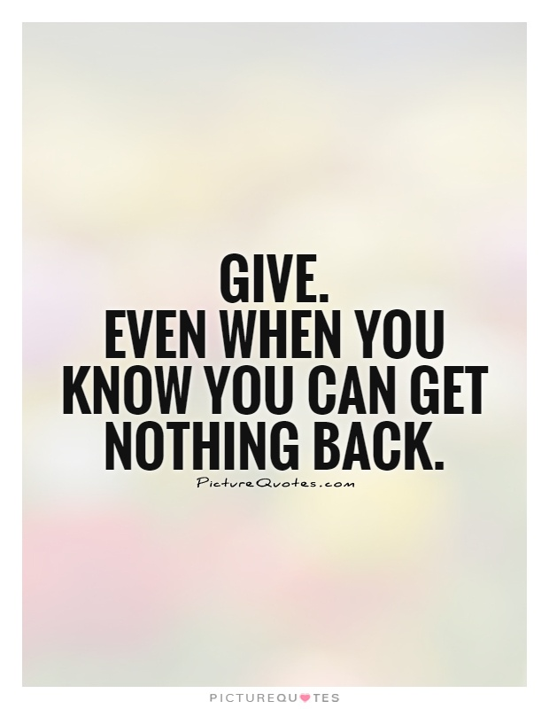 60 Best Giving Quotes And Sayings Awesome Quotes About Giving Back