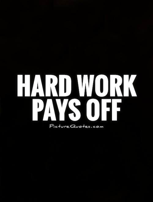 60 Beautiful Quotes About Hard Working Extraordinary Quotes Hard Work