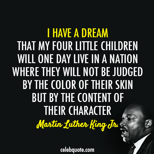 I Have A Dream That One Day
