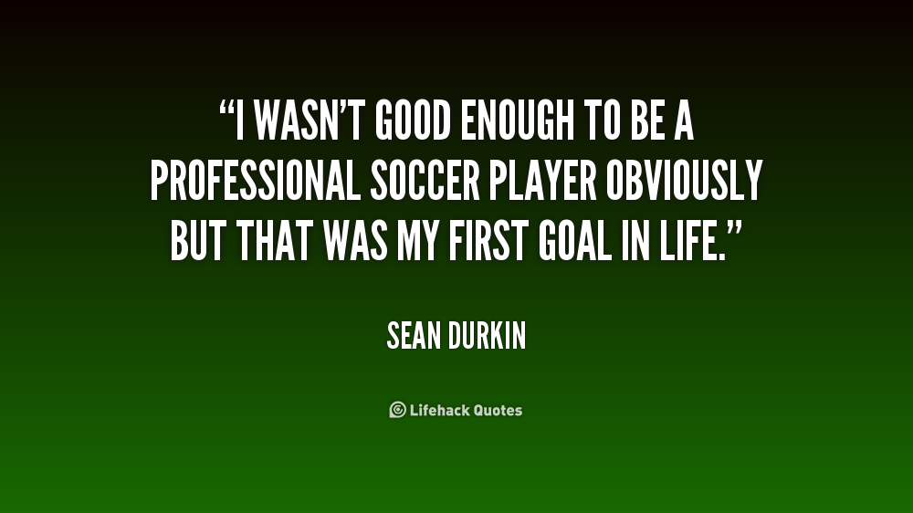 i am a soccer player quote - photo #16