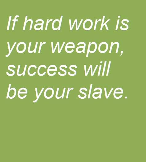 60 Beautiful Quotes About Hard Working New Quotes About Success And Hard Work