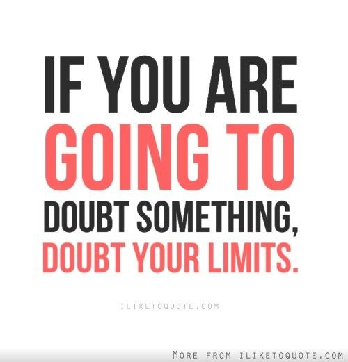 Inspirational Quotes Motivation: 65 Beautiful Doubt Quotes And Sayings