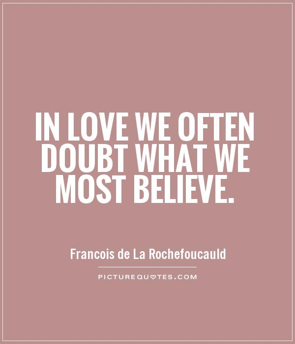 65 Beautiful Doubt Quotes And Sayings