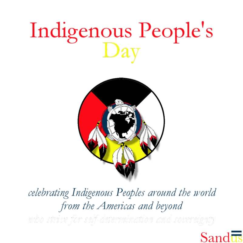 Read Complete Indigenous People's Day Celebrating Indigenous Peoples Around The World From The Americas And Beyond