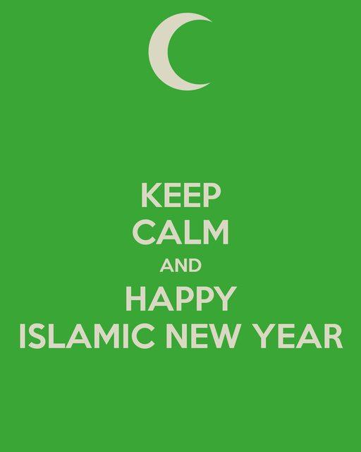 Keep Calm And Happy Islamic New Year Muharram