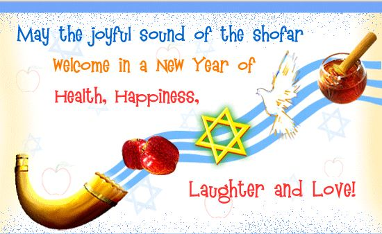 May The Joyful Sound OF The Shofar Welcome In A New Year Of Health ...
