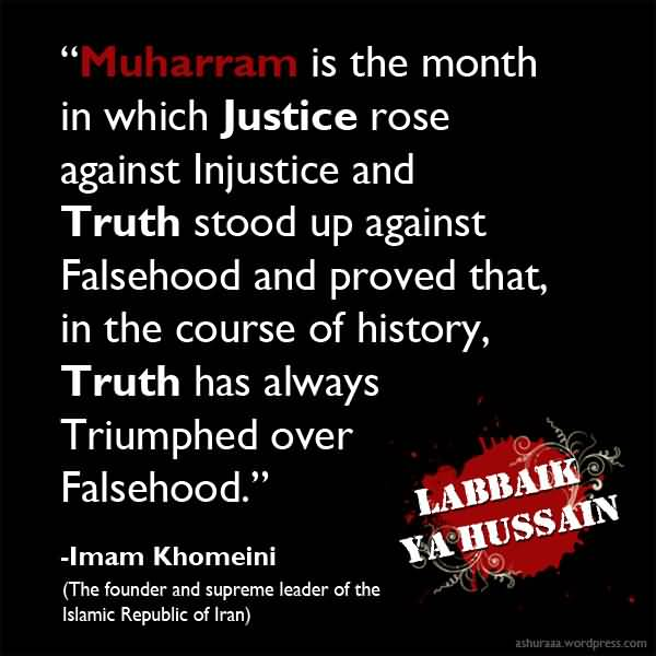 Muharram Is The Month In Which Justice Rose Against Injustice And Truth