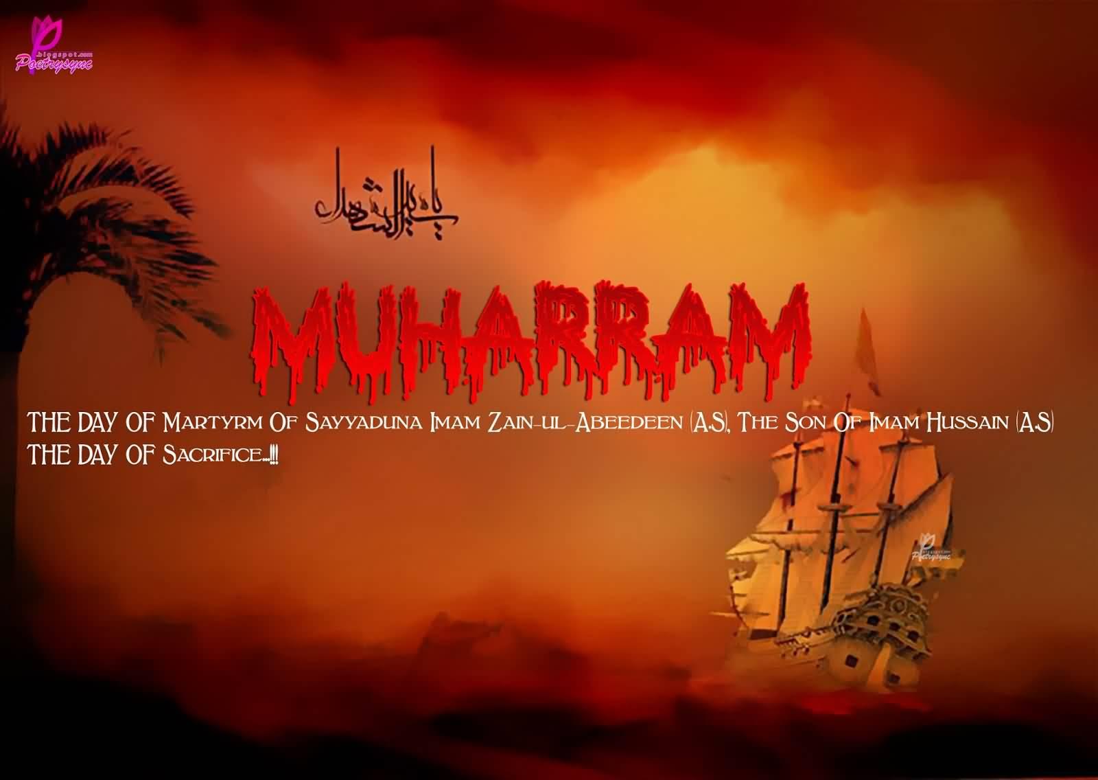 Muharram The Day Of Sacrifice