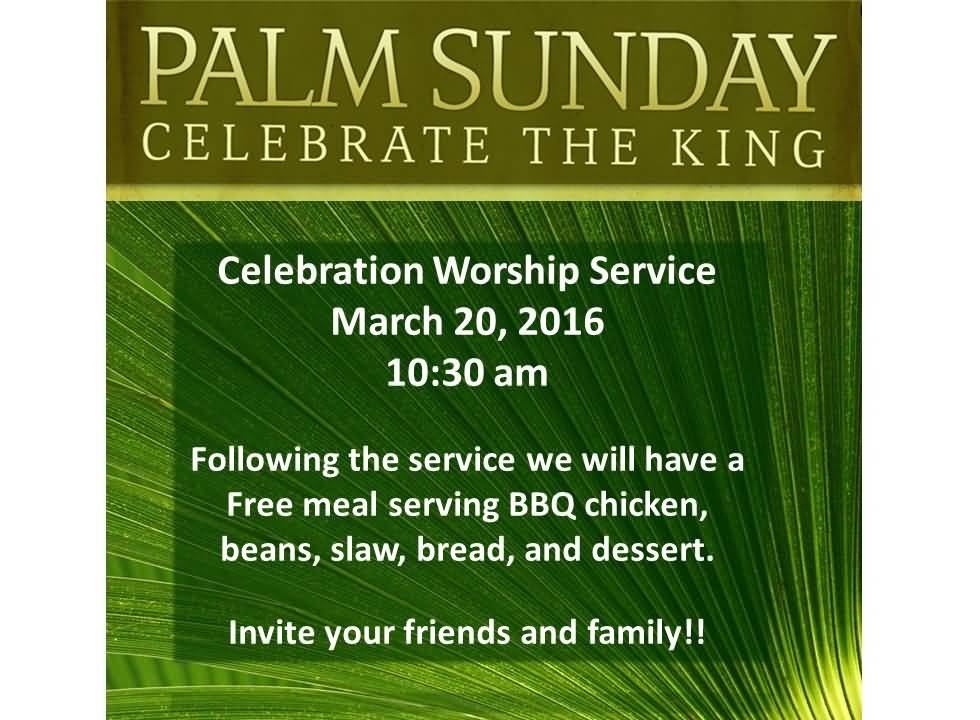 Palm Sunday Celebrate The King Worship Service