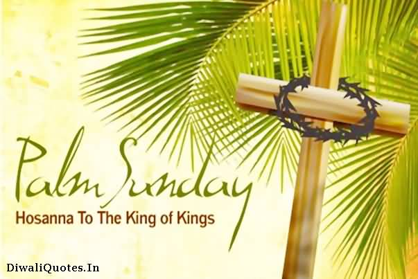 Palm Sunday Hosanna To The King Of Kings Cross With Thorn Crown