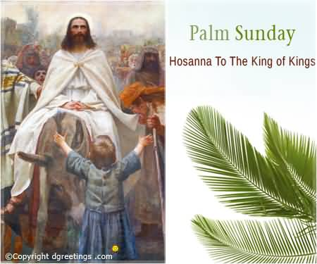 Palm Sunday Hosanna To The King Of Kings