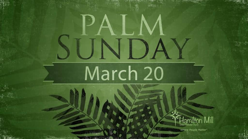 Palm Sunday March 20