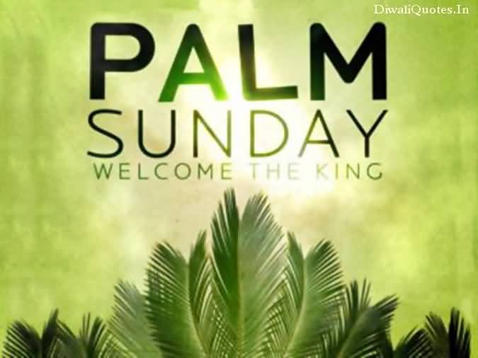 Palm Sunday Welcome The King