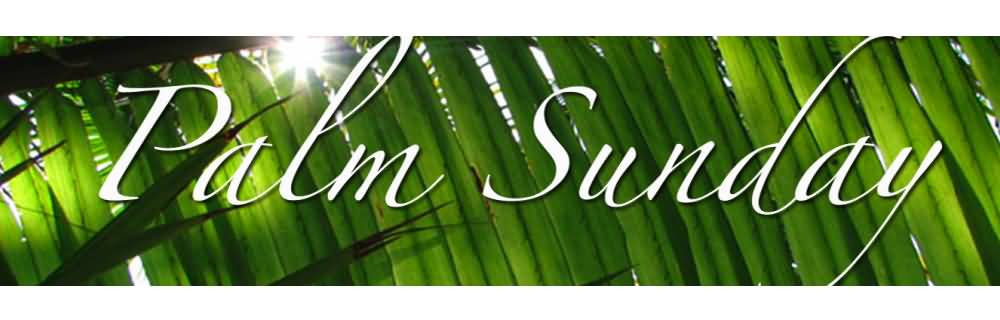 Palm Sunday Wishes Header Image