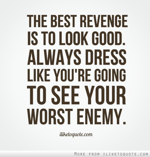 62 Top Revenge Quotes And Sayings