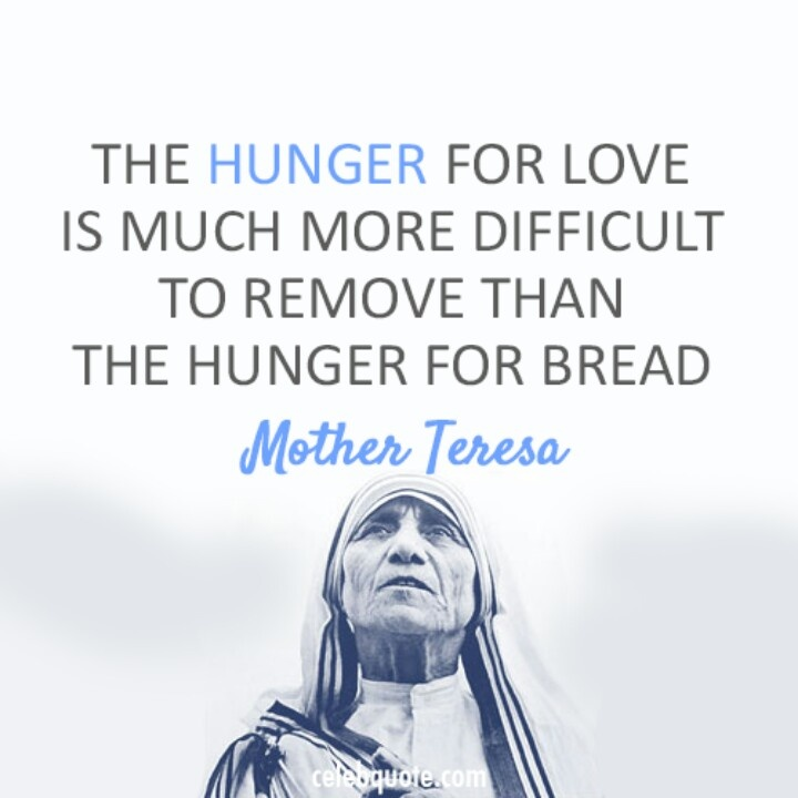 Quote From Mother Teresa: 60 Best Hunger Quotes And Sayings