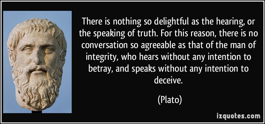 platos hidden intent 10k truth quotes about the truth  the truth that's told with bad intent  three things cannot be long hidden: the sun, the moon, and the truth.