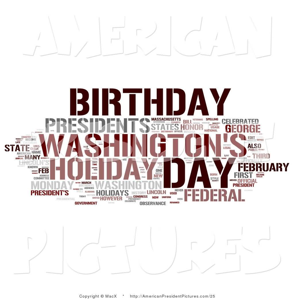 30 George Washingtons Birthday Wish Pictures – Birthday Greeting from the President