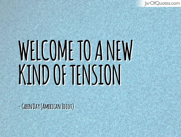 60 Top Tension Quotes And Sayings