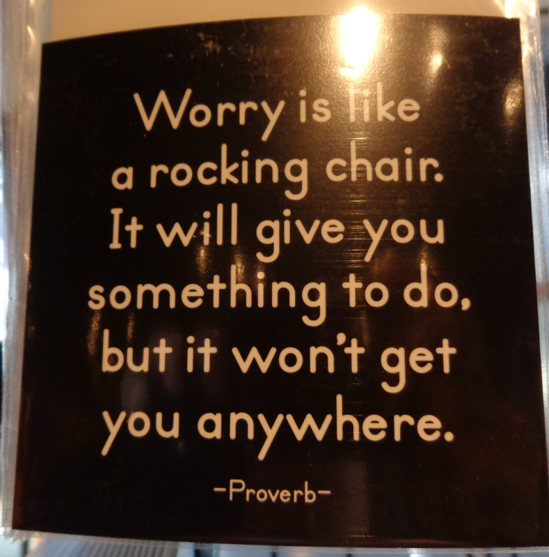 64 top worry quotes and sayings for Chair quotes