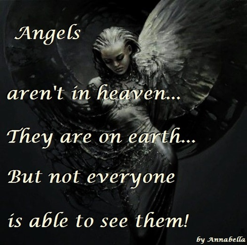 Angels Arenu0027t In Heaven They Are On Earth But Not Everyone Is Able To