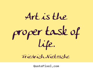 Love Art Quotes Best 64 Top Art Quotes And Sayings