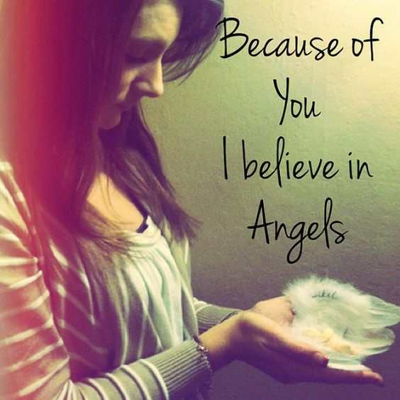 Attirant Because Of You I Believe In Angels