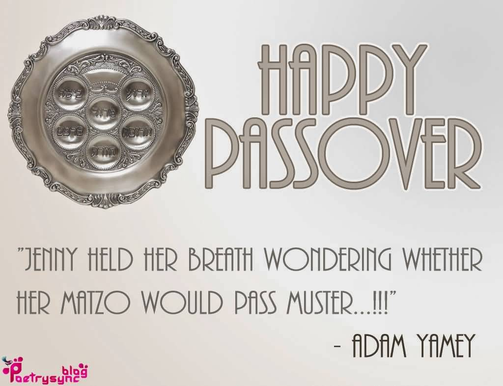 60 beautiful happy passover greeting pictures happy passover adam yamey quote m4hsunfo