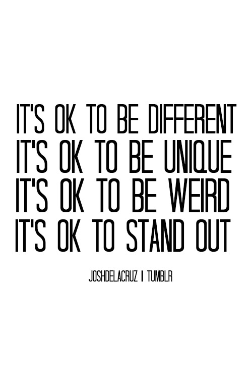 Weird Quotes About Being Different 4