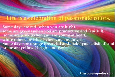 Celebration Of Life Quotes And Sayings Adorable 60 Best Color Quotes And Sayings